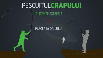 Pescuitul crapului | Distanțe extreme vs. plăcerea drilului