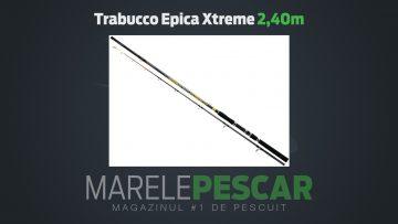 Lansetă Trabucco Epica Xtreme 2,40m